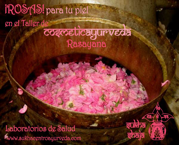 rosas Taller cosmeticAyurveda copia