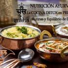 NUTRICIÓN AYURVEDA: Cocina Detox en Primavera. Rutinas y Equilibrio de Doshas